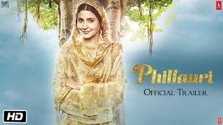Phillauri   Official Trailer   Anushka Sharma   Diljit Dosanjh   Suraj Sharma   Anshai Lal