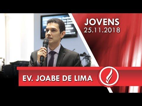 Culto de jovens - Ev. Joabe de Lima - 25 11 2018