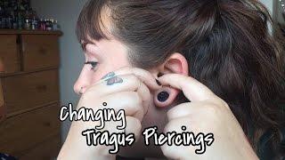 Changing Piercings: Tragus