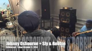 getlinkyoutube.com-Johnny Osbourne + Sly & Robbie rehearsal - Tokyo, October 2014