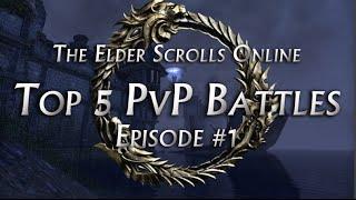 getlinkyoutube.com-Top 5 PvP Battles #1 - The Elder Scrolls Online