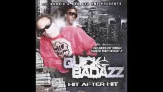 QUICK & BAD AZZ HIT AFTER HIT 1 (FULL ALBUM)