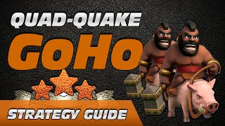getlinkyoutube.com-Strategy Guide: Quad-Quake GoHo (Newest OP TH8 & TH9 Attack)