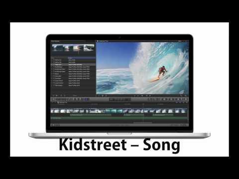Macbook Pro Retina advert music - Kidstreet - Song