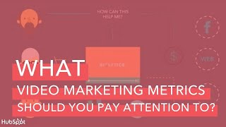 Video Marketing Metrics