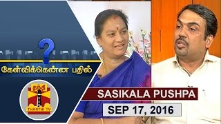 (17/09/2016) Kelvikkenna Bathil | Exclusive Interview with Sasikala Pushpa, Rajya Sabha MP