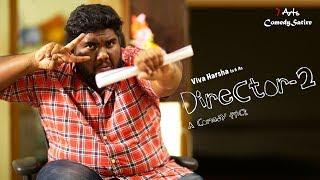 Director 2 | Comedy Satire | Viva Harsha