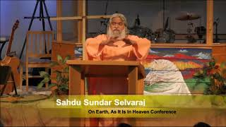 Sadhu Sundar Selvaraj   Last Days message Pt 1 Aug  2017