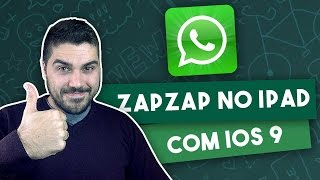 getlinkyoutube.com-Tutorial: WhatsApp no iPad com iOS 9 - SEM JAILBREAK