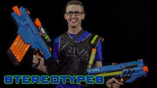 NERF STEREOTYPES | THE RIVAL GUY