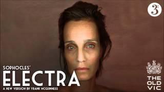 getlinkyoutube.com-Sophocles' Electra - Kristin Scott Thomas (BBC Radio 3)