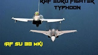 getlinkyoutube.com-IAF Su-30 MKI Beats  RAF Euro Fighter Typhoon 12-0 In Close Air Combat Exercise