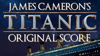 TITANIC Original Score (James Cameron's Cut)