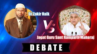 getlinkyoutube.com-Dr Zakir Naik vs Jagat Guru Sant Rampal Ji Maharaj - Debate