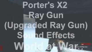getlinkyoutube.com-Porter's X2 Ray Gun Sound Effects World at War