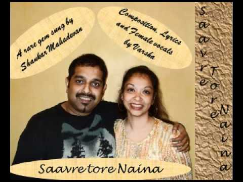 Saavre Tore Naina (Unplugged romantic number)