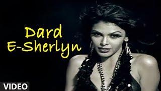 Dard-E-Sherlyn Feat. Hot and Sexy Sherlyn Chopra | Outrageous (Hot Indian Music Video)