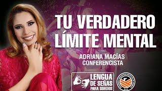 TU VERDADERO LIMITE MENTAL - Adriana Macías