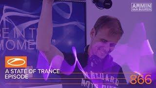 A State of Trance Episode 866 (#ASOT866) – Armin van Buuren