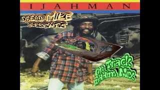 Ijahman Levi - On Track Riddim Mix