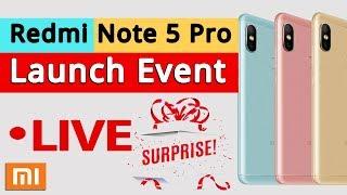 Redmi Note 5 Pro Launch Event Live | 2018 Mi Product Launch I #GiveMe5