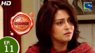 Bhanwar - भंवर - Episode 11 - 15th February 2015