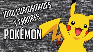 getlinkyoutube.com-1000 curiosidades y errores Pokémon - Episodio 1