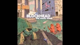 getlinkyoutube.com-Blockhead - The Music Scene (Full Album)