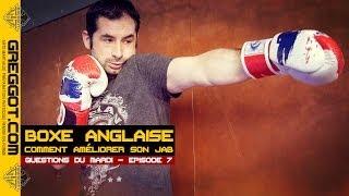 Boxe Anglaise - Comment améliorer son JAB ?