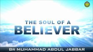 getlinkyoutube.com-The Soul of a Believer - Muhammad Abdul Jabbar