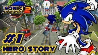 getlinkyoutube.com-Sonic Adventure 2 HD - Hero Story - Part 1