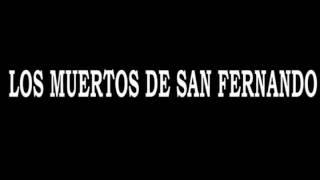 getlinkyoutube.com-LOS MUERTOS DE SAN FERNANDO ''1'' (fosas en tamaulipas, México)