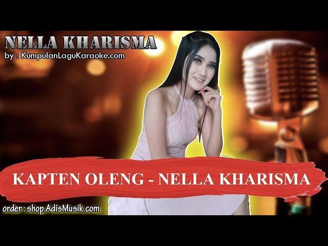 KAPTEN OLENG - NELLA KHARISMA Karaoke