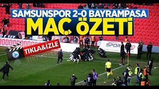 Samsunspor 2-0 Bayrampaşa Maç Özeti
