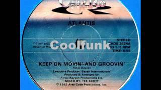 """getlinkyoutube.com-Atlantis - Keep On Movin' And Groovin' (12"""" Disco-Funk 1982)"""