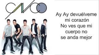 getlinkyoutube.com-CNCO - Devuélveme Mi Corazón Lyrics