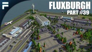 "getlinkyoutube.com-Cities Skylines - Fluxburgh [PART 39] ""FIA Continued"""