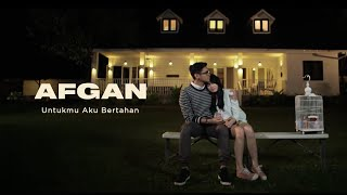 getlinkyoutube.com-Afgan - Untukmu Aku Bertahan (OST My Idiot Brother) | Official Video Clip