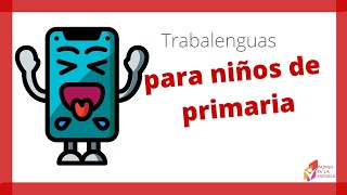 getlinkyoutube.com-Trabalenguas para niños de primaria