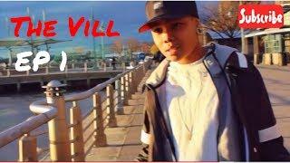 "getlinkyoutube.com-The Vill  Ep 1  ""Kings Lost"""
