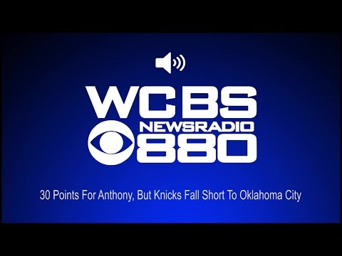 30 Points For Anthony, But Knicks Fall Short To Oklahoma City (Audio)