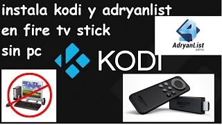 getlinkyoutube.com-como instalar kodi y adryanlist  en fire tv stick sin pc