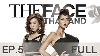 getlinkyoutube.com-The Face Thailand Season 2 : Episode 5 FULL : 14 พฤศจิกายน 2558