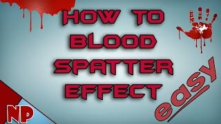 getlinkyoutube.com-How to Create a Blood Spatter Effect in Sony Vegas 13 (+ Link to Fx)
