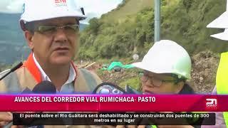 Avances del corredor vial Rumichaca - Pasto