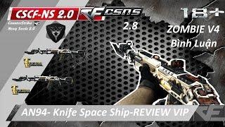๖ۣۜBình Luận ☆ Tổng quan AN94-Knife SpaceShip liên hoàn cận chiến Zombie !!