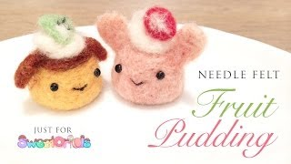 getlinkyoutube.com-Needlefelt Fruit Puddings - Relaxing ASMR Craft Tutorial