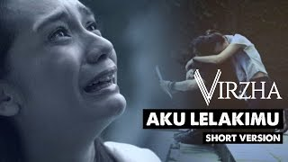getlinkyoutube.com-Aku Lelakimu Official Video (TV Edit/Short Version)