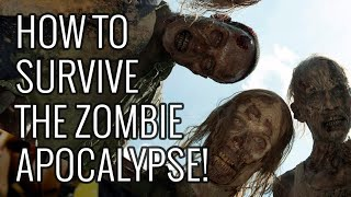 How To Survive the Zombie Apocalypse - EPIC HOW TO width=