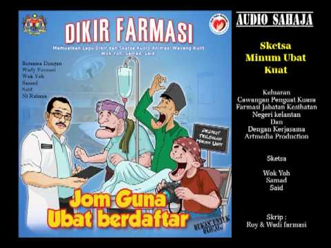 Wok Yoh, Samad, Said 2011 - Sketsa Minum Ubat Kuat.avi